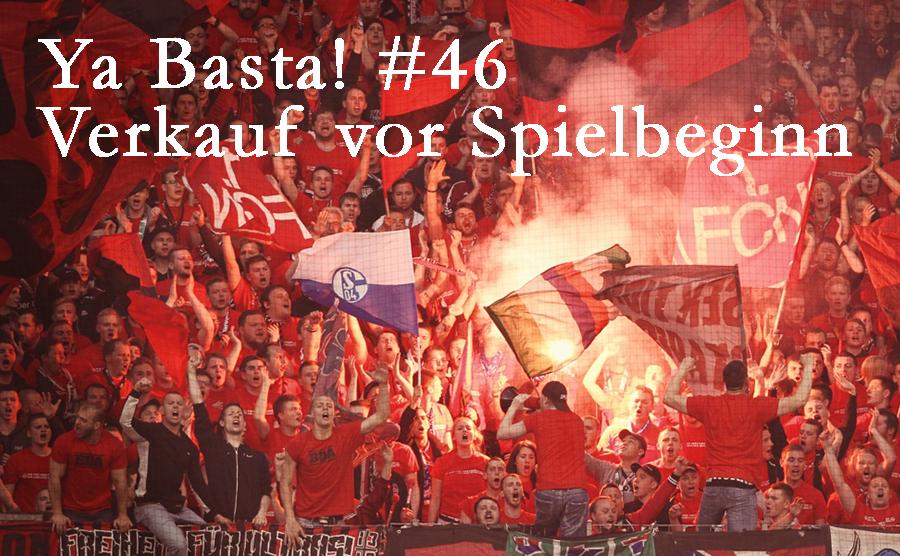 Ya Basta! #46 gegen Frankfurt